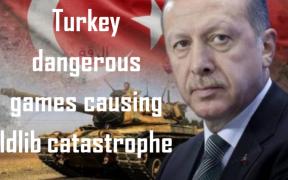Turkey's Dangerous Games Causing Idlib Catastrophe 21