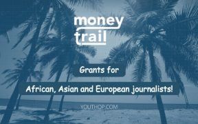 2020 Money Trail Grants for African, Asian and European Journalists 22
