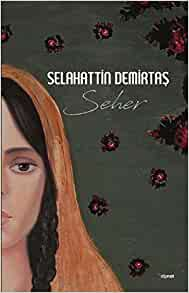 Selahattin Demirtas and the politics of fiction 22